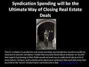 Syndication Spending will be the Ultimate Way of