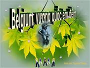 Belgium vuong quoc em dem - By:Nguyen Nhung