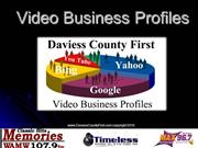 Daviess County First Video Business Profiles