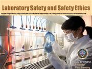 Laboratory Ethics and Safety Issues