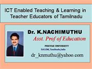 ict enabled teaching & learning in  teacher educators of tamilnadu