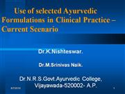 Recent advances in Ayurveda
