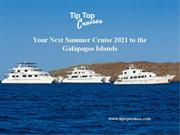 Your Next Summer Cruise 2021 to the Galápagos Islands