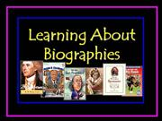 Learning About Biographies