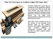 What Do You Expect in Northern Lights DIY Sauna Kits