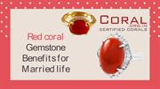 Red coral  Gemstone  Benefits for  Married life