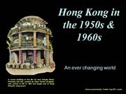 Hong Kong in the 50s and 60s