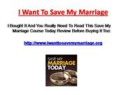I Want To Save My Marriage