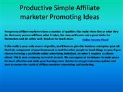 Productive Simple Affiliate marketer Promoting Ideas