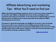 Affiliate Advertising and marketing Tips - What You'll