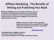 Affiliate Marketing - The Benefits of Writing and