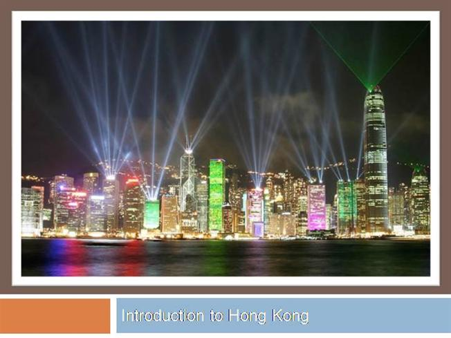 introduction to hong kong |authorstream, Modern powerpoint