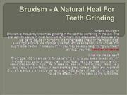 Bruxism - A Natural Heal For Teeth Grinding