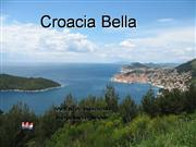 Croacia Bella