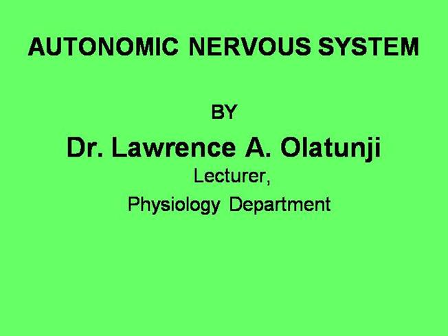 Autonomic Nervous System |authorSTREAM