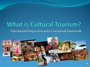 What is Cultural Tourism