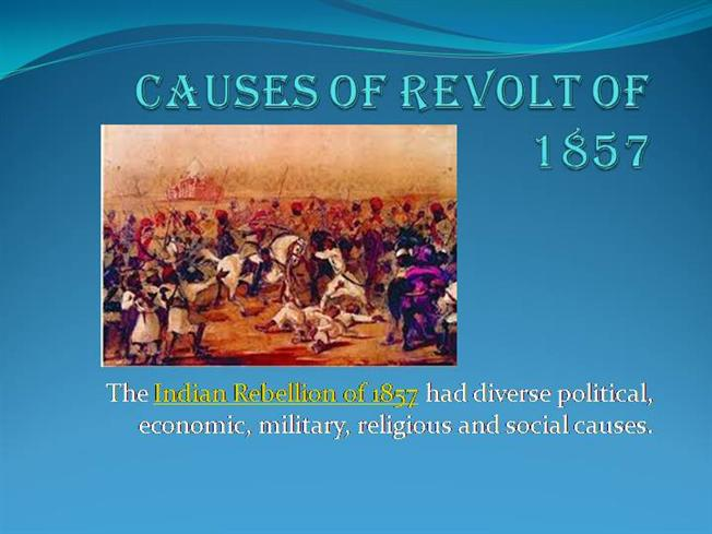 CAUSES OF THE REVOLT OF 1857 DOWNLOAD