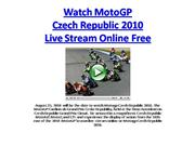 Motogp Czech Republic 2010 - Grand Prix Czech Republic 2010 MotoGP Cze