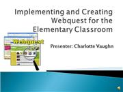 implementing and creating webquest for an elementary classroom