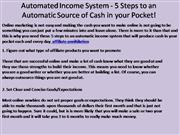 Automated Income System - 5 Steps to an