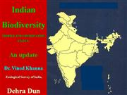 Indian Biodiversity Profile and Conservation Status- an