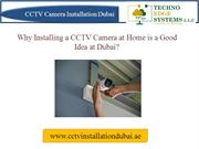 Is It a Good Idea to Install a CCTV Camera at Home in Dubai