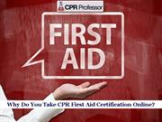 CPR First Aid Certification Online