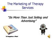 Unit IIB The Marketing of Therapy