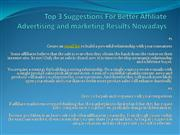 Top 3 Suggestions For Better Affiliate Advertising and