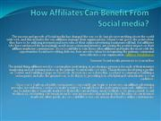 How Affiliates Can Benefit From Social media