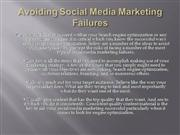 Avoiding Social Media Marketing Failures
