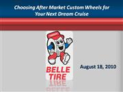 choosing after market custom wheels for your next dream cruise
