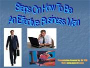 Steps On How To Be an effective businessman