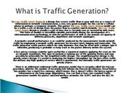 What is Traffic Generation