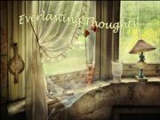 Everlasting Thoughts