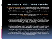 Jeff Johnson's Traffic Voodoo Evaluation