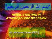 RENAL STENTING IN ATHEROSCLEROTIC LESION