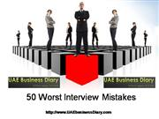 50 Worst Interview Mistakes