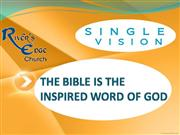 why you can believe the bible is the inspirred word of god