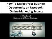 How to Market Your Business Opportunity on Facebook