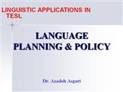 Linguistic Applications in TESL * Dr. A. Asgari