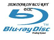 BLUE RAY TECHNOLOGY