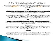 5 Traffic Building Suggestions That Work
