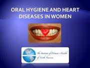 poor oral hygiene and heart diseases in women