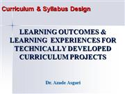 Learning Outcomes and Learning  Experiences * Dr. A. Asgari