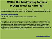 Will be the Triad Trading Formula Process Worth