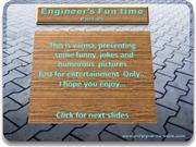 Engineer's fun time -the world without Engineers