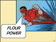 FLOUR POWER Final
