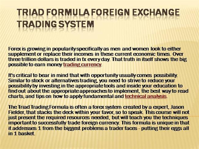 Triad Formula Foreign Exchange Trading System Jack4casey Post To