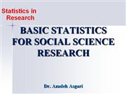 Basic Statistics for Social Science Research * Dr. A. Asgari